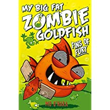 My Big Fat Zombie Goldfish 3: Fins of Fury