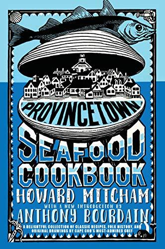 Provincetown Seafood Cookbook