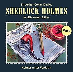 Holmes unter Verdacht (Sherlock Holmes - Die neuen Fälle 9)