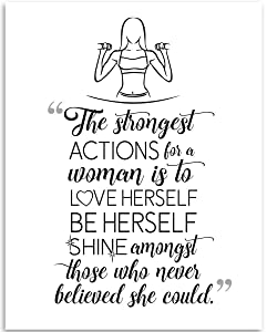 The Strongest Actions For A Woman Is To Love Herself - 11x14 Unframed Art Print - Great Gym and Home Decor and Inspirational and Motivational Gift Under $15