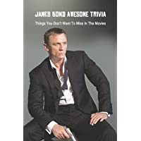 James Bond Awesome Trivia: Things You Don't Want To Miss In The Movies: James Bond 007 Quiz Game