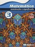 Matemática. Construção e Significado. 3º Ano
