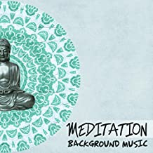 Meditation Background Music - Relaxing Sounds, Sounds of Nature, Calm Music, Reduce Stress, Positive Attitude, Yoga Music, Minfulness