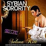 Girls Only: Sybian Sorority | Selena Kitt