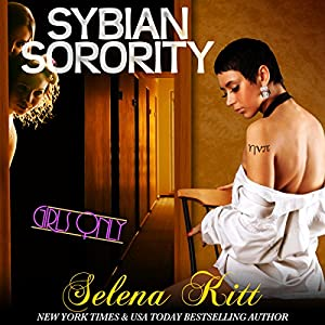 Girls Only: Sybian Sorority Audiobook