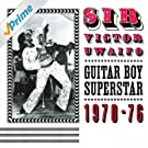 Sir Victor Uwaifo: Guitar Boy Superstar 1970-76 (Soundway Records)