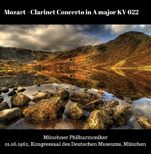 (Mozart - Clarinet Concerto in A major, KV 622)