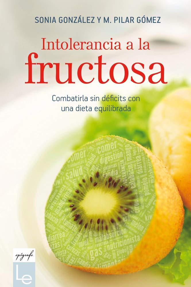 Intolerancia a la fructosa: Combatirla sin déficits con una dieta ...