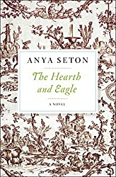 The Hearth and Eagle: A Novel