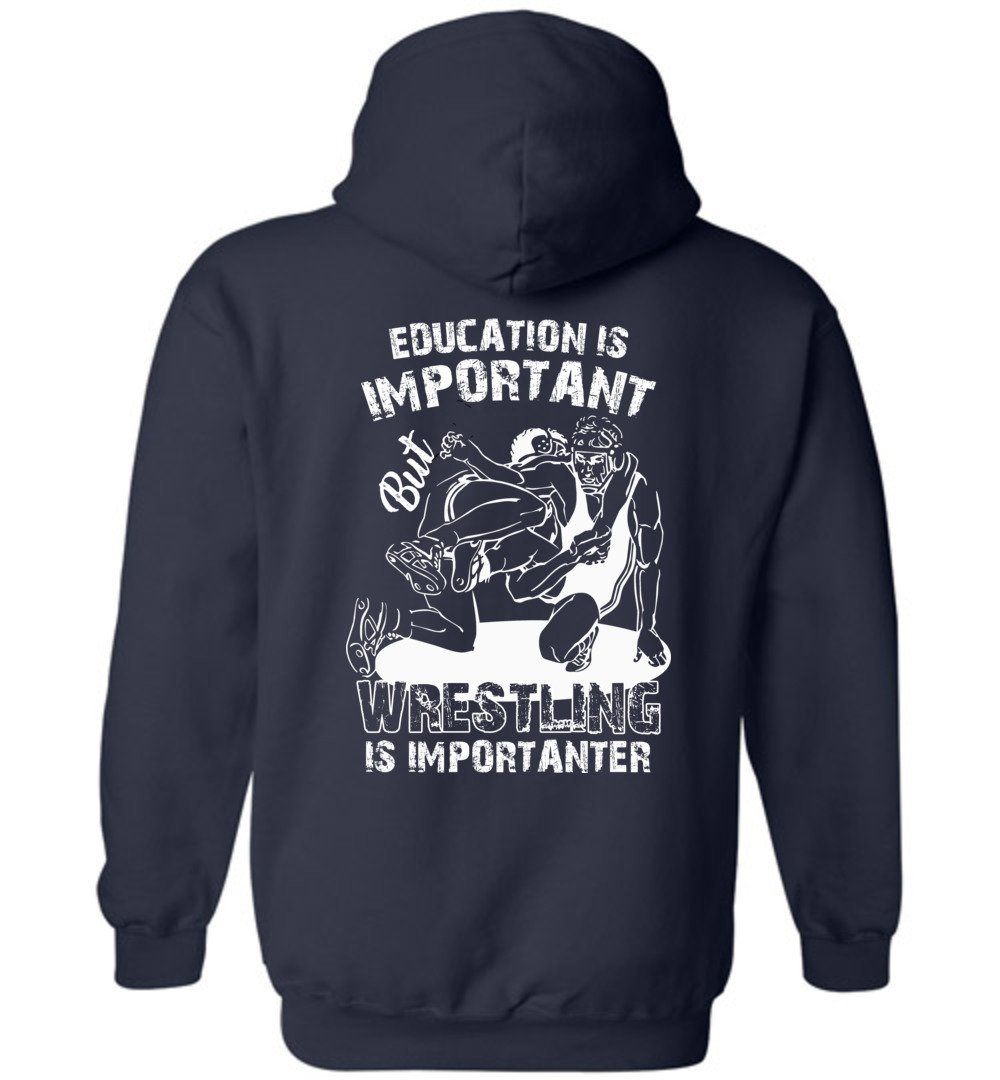 eden tee Wrestling Is Importanter Funny Hoodie
