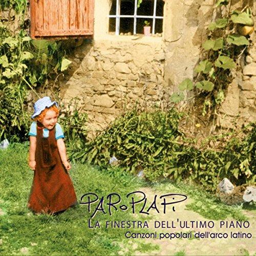 La finestra dell 39 ultimo piano canzoni popolari dell 39 arco latino by paroplapi on amazon music - La finestra album ...