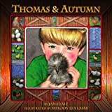 Thomas and Autumn, Jana Laiz, 098149109X