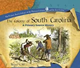 The Colony of South Carolina, Melody S. Mis, 1404234381