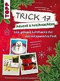 Trick 17 - Advent & Weihnachten: 222 geniale Lifehacks
