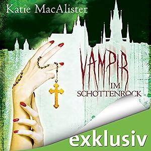 Vampir im Schottenrock (Dark Ones 4) Hörbuch