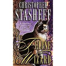 The Feline Wizard (A Wizard in Rhyme)