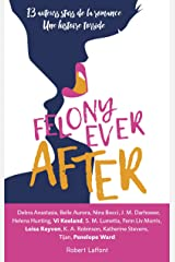 Felony ever after Paperback