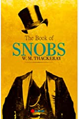 The Book of Snobs illustrated Kindle Edition