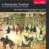 A Hanseatic Festival (English Cornett and Sackbut Ensemble) by Various Composers