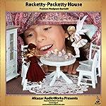 Rackety Packety House | Frances Hodgson Burnett