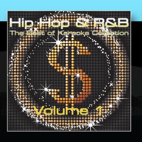 The Best Of Hip-Hop & 'R n B' Karaoke Music - Volume ()