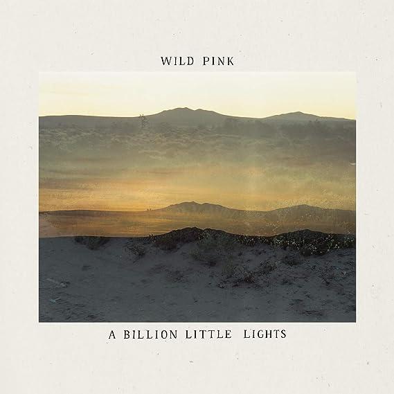 「wildpink a billion little lights」の画像検索結果