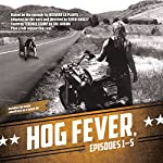 Hog Fever, Episodes 1-5 | Richard La Plante,Kevin Godley