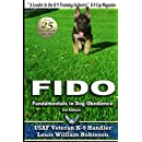 FIDO Fundamentals In Dog Obedience: USAF K-9 Handler Training Guide for Pet dogs