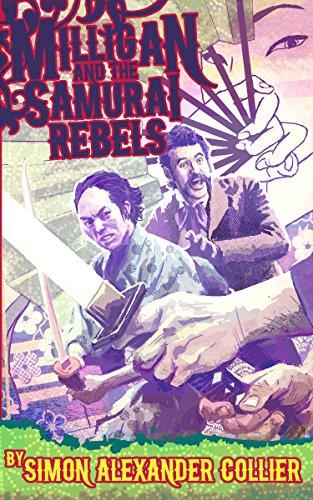 Milligan and the Samurai Rebels (Milligan Adventures Book 1)