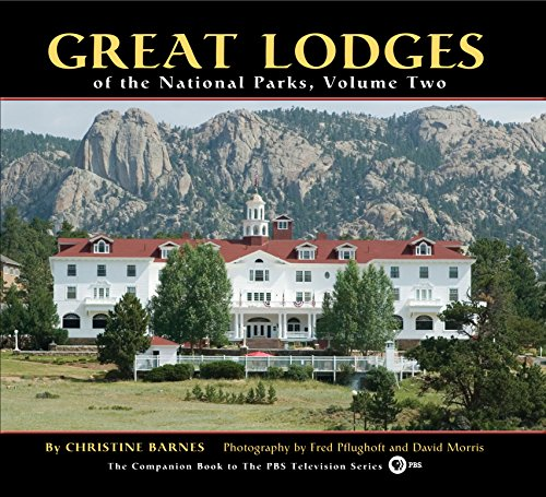 Great Lodges of the National Parks, Volume Two