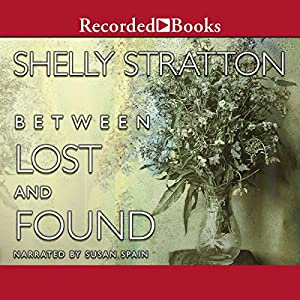 Between Lost and Found Audiobook