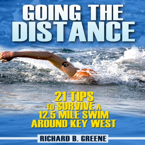 Going the Distance: 21 Tips to Survive a 12.5-Mile Swim Around Key West