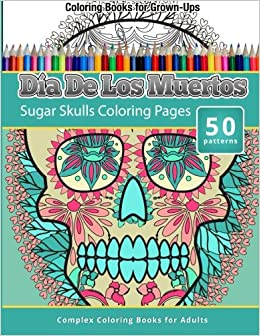 dia de los muertos sugar skulls coloring pages coloring books for grown ups - Coloring Book For Grown Ups