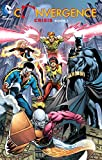 Convergence: Crisis Book One