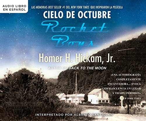 Cielo de octubre (Rocket Boys) (Coalwood Series) (Spanish Edition)