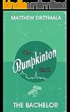 The Bachelor (Book #3) (The Bumpkinton Tales)