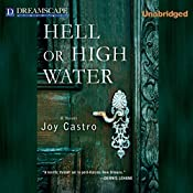 Hell or High Water | Joy Castro