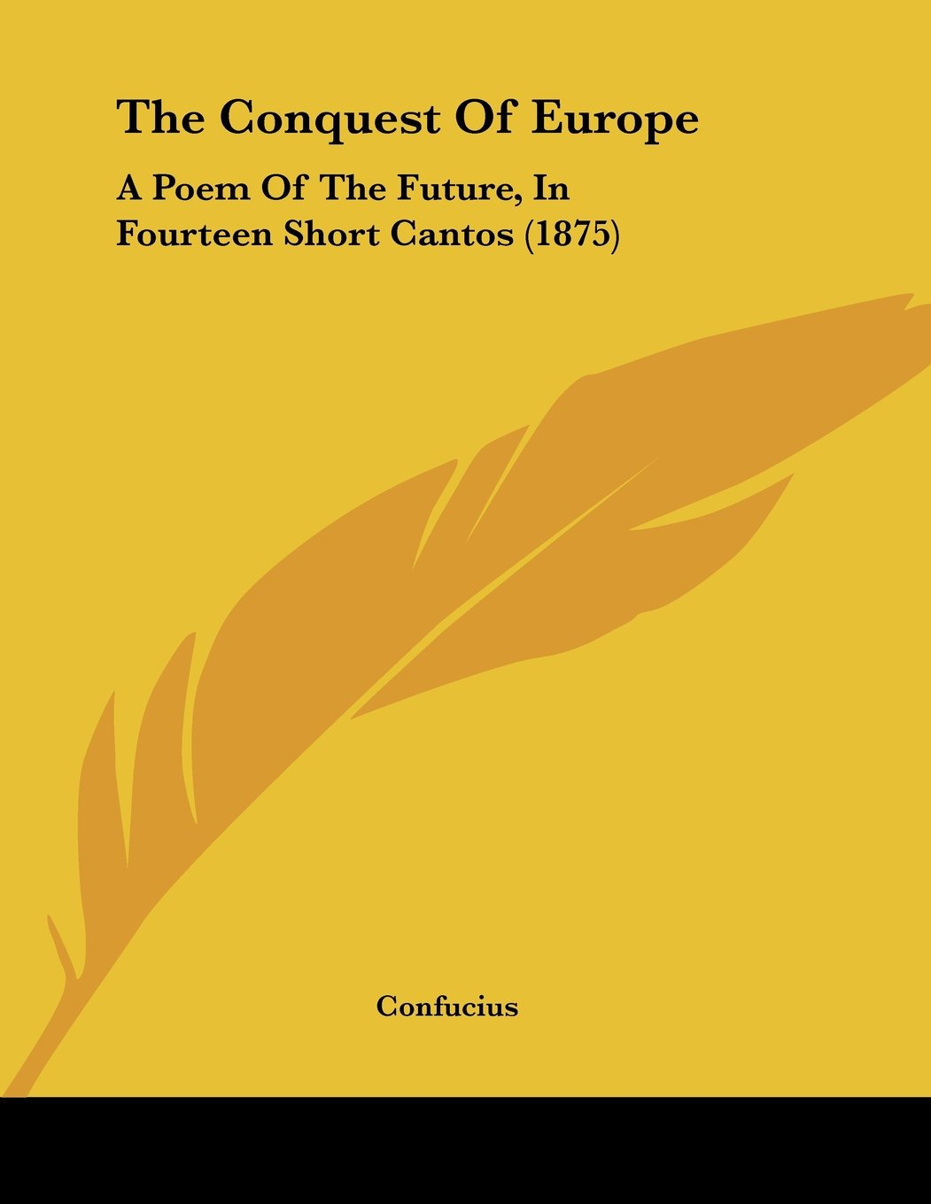 The Conquest Of Europe: A Poem Of The Future, In Fourteen Short Cantos (1875) ebook