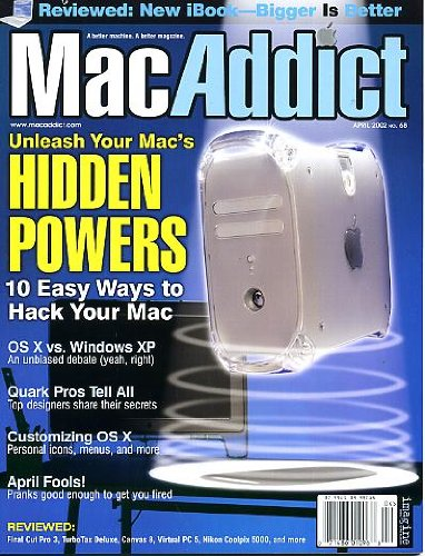 Windows Xp Ibook - MacAddict April 2002 w/CD Unleash Your Mac's Hidden Powers, New iBook Reviewed, 10 Easy Ways to Hack Your Mac, Os X vs Windows XP, Quark Pros Tell All, Customizing OS X, April Fools Pranks, Make Slide-Show Screen Saver, Make Music Without Instruments