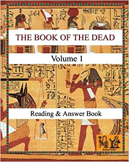 THE BOOK OF THE DEAD (VOLUME 1) Reading & Answer Book