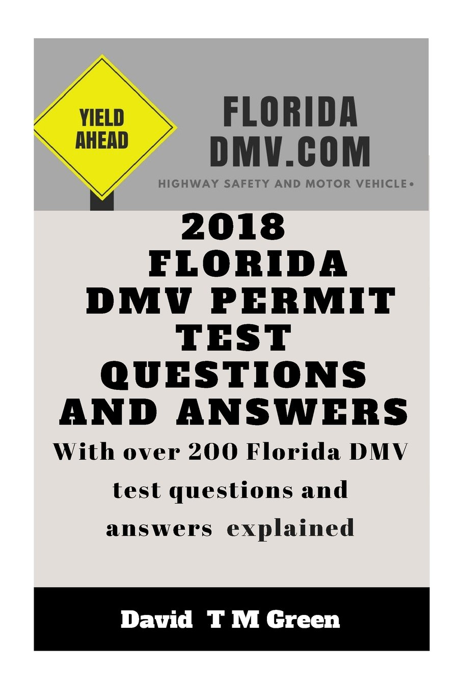 Permit Test Florida >> 2018 Florida Dmv Permit Test Questions And Answers Over 200 Florida