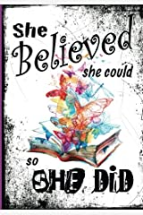 She Believed She Could Paperback