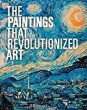 The Paintings That Revolutionized Art, , 379134790X