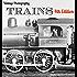 Trains: Vintage Photographs, 4th Edition