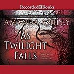 As Twilight Falls   Amanda Ashley