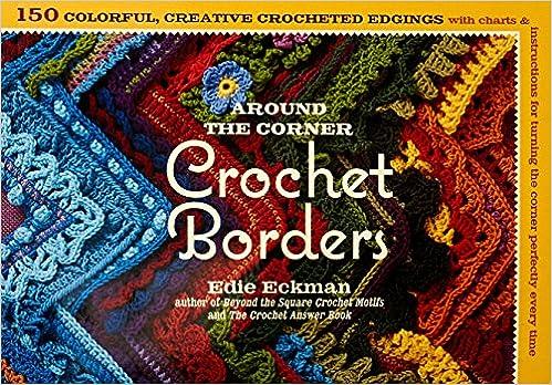 Around the corner crochet borders amazon edie eckman around the corner crochet borders amazon edie eckman 8601401095170 books ccuart Image collections