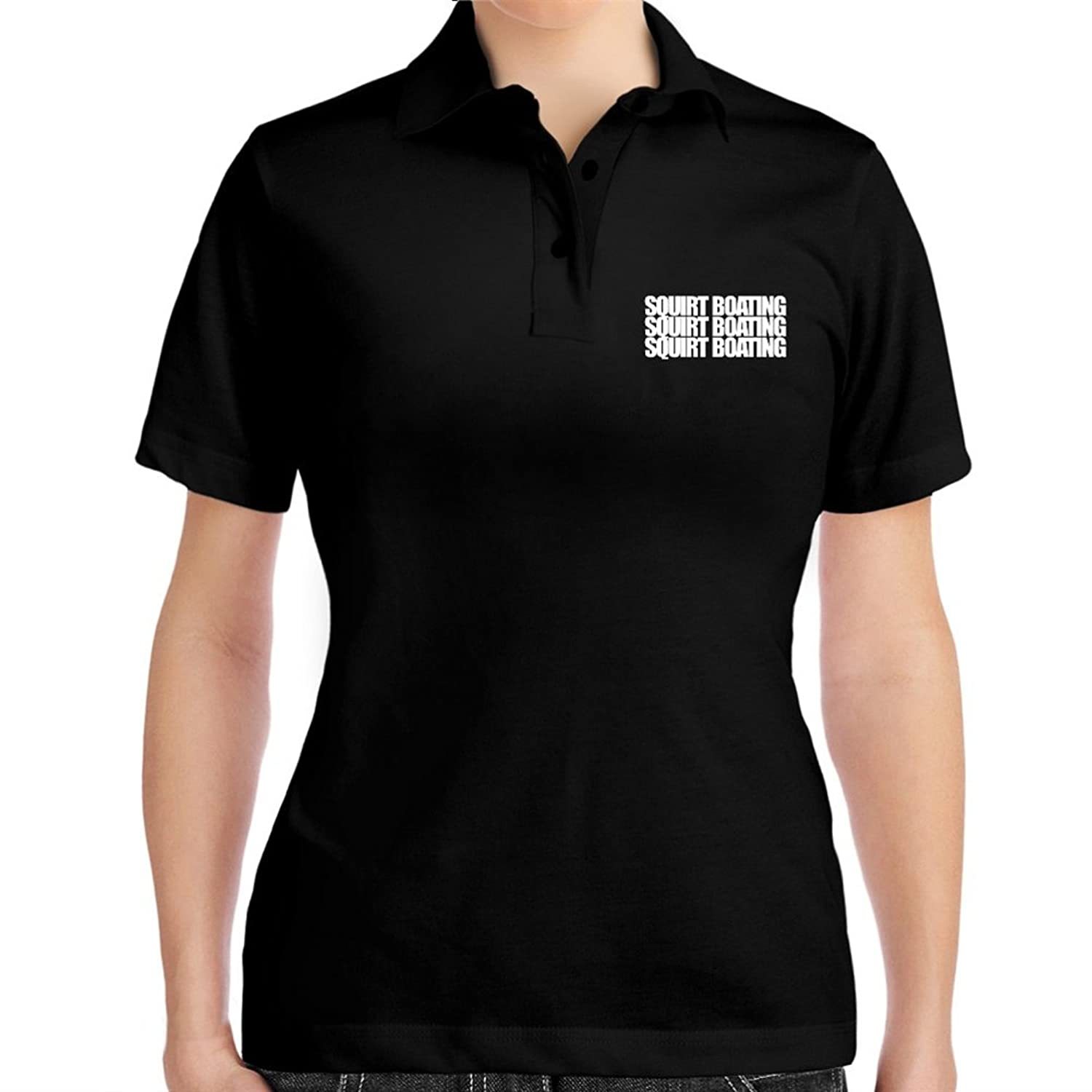 Squirt Boating three words Women Polo Shirt