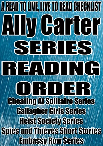 ALLY CARTER: SERIES READING ORDER: A READ TO LIVE, LIVE TO READ CHECKLIST