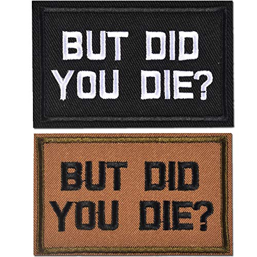 AXEN 2 Pieces BUT DID You DIE Funny Tactical Clothing Accessory Backpack Armband Sticker Embroidery Decorative Patch
