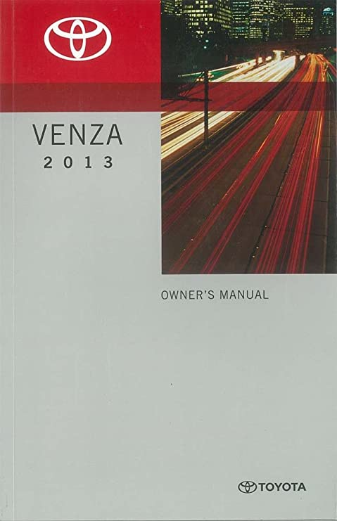 amazon com 2013 toyota venza owners manual user guide reference rh amazon com 2013 Toyota Venza Interior 2015 Toyota Venza